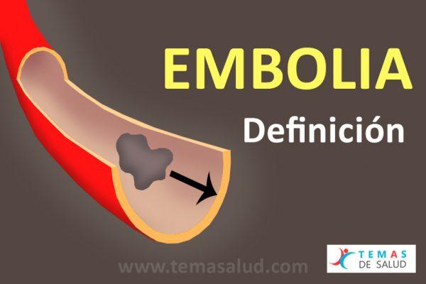Embolia definición